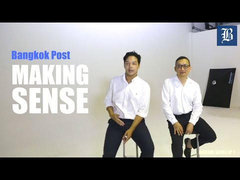 "Bangkok Post ""Making Sense"" (Ep.1 - Student Protest)"