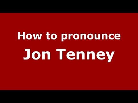 How to pronounce Jon Tenney (American English/US) - PronounceNames.com