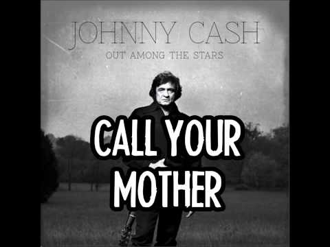 JOHNNY CASH - Call Your Mother