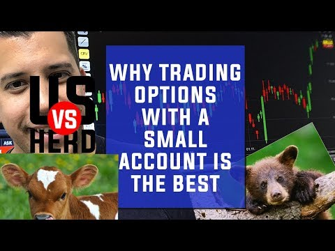 Why Trading Options With A Small Account Is The Best