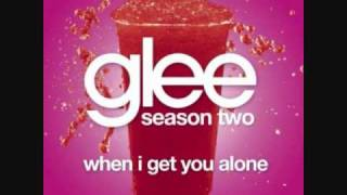 When I Get You Alone - GLEE Cast (HQ Audio)