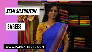 Semi Silk Cotton Sarees | 25th April 2021| Parijat Collections
