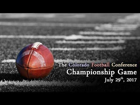 Colorado Football Conference 2017 Championship - 7/29/2017