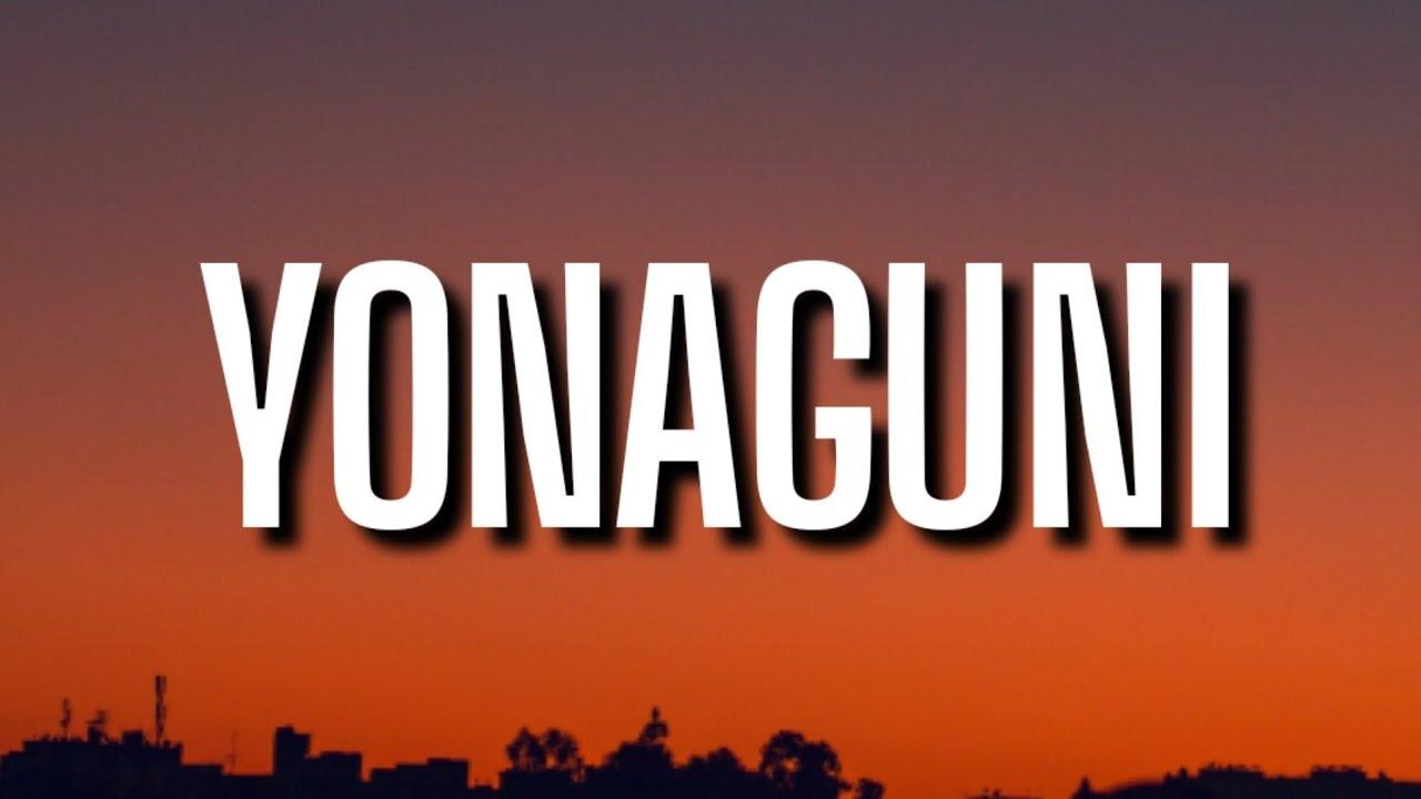 Download Yonaguni - Bad Banny (Letra/Lyrics)