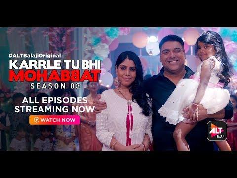 Download Karrle Tu Bhi Mohabbat Season 3 | Ram Kapoor | Sakshi Tanwar | Best Webseries | ALTBalajiOriginal