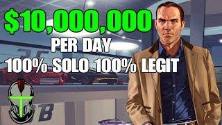 GTA ONLINE 10 000 000 PER DAY 100 SOLO 100 LEGIT