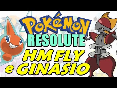 Pokémon Resolute (Detonado - Parte 11) - HM FLY, Rotom e Ginásio Metálico