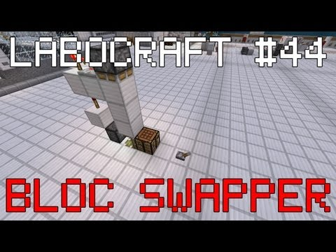 LABOCRAFT #44 : Bloc Swapper COMPACT