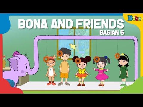 Dongeng Anak - Kumpulan Cerita Dongeng Bona (5) - Bona And Friends