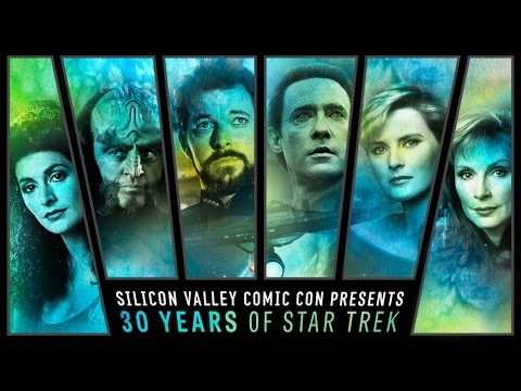 Silicon Valley Comic Con 2017: Star Trek: The Next Generation 30th Reunion Panel