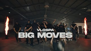 VLOSPA - Big Moves  Vol.1 (Official Video)