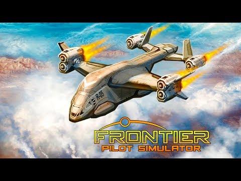 СИМУЛЯТОР ЛЕТАЮЩИХ ДАЛЬНОБОЙЩИКОВ - Frontier Pilot Simulator #1