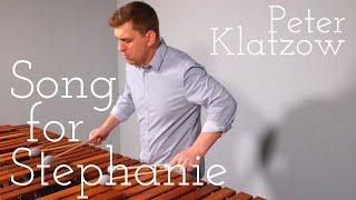 Peter Klatzow - Song for Stephanie