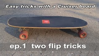 Tricks With Cruiser Board Youtube