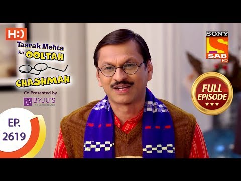 Taarak Mehta Ka Ooltah Chashmah - Ep 2619 - Full Episode - 10th December, 2018