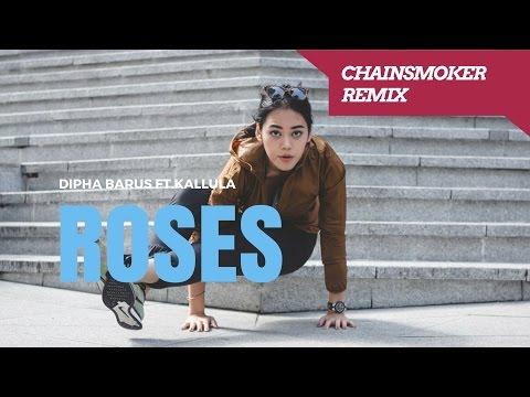 Dipha Barus  ft Kallula  Roses Chainsmoker Remix