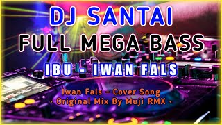 Download DJ SLOW IBU - IWAN FALS