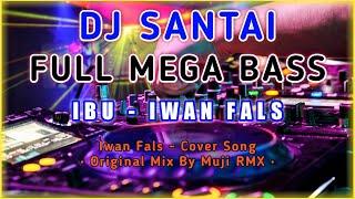 DJ SLOW IBU - IWAN FALS
