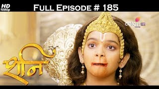 Shani - 21st July 2017 - शनि - Full Episode (HD)