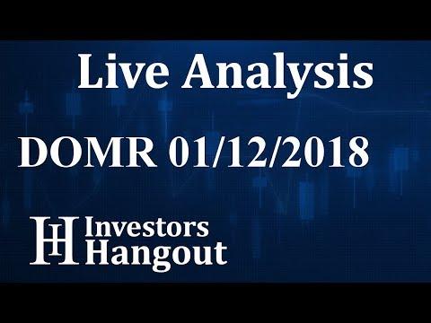 DOMR Stock Live Analysis 01-12-2018