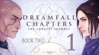 Cry Plays: Dreamfall Chapters - Book Two [P1]
