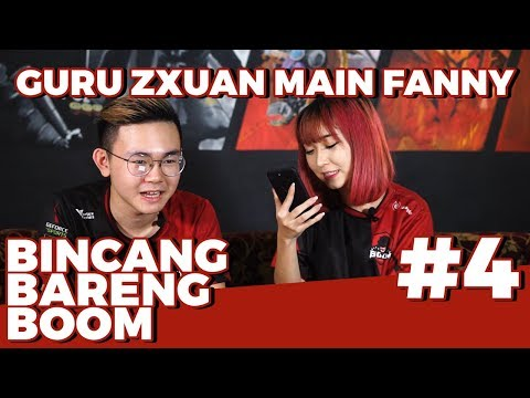 Bincang Bareng BOOM #4 : Guru Zxuan main Fanny