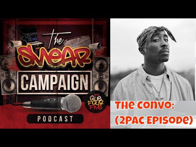 The SMEAR Campaign: The Convo (2Pac Episode) #2pac #podcast #smearcampaign #celebrityunderrated