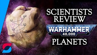 Which planets in Warhammer 40k could really exist?