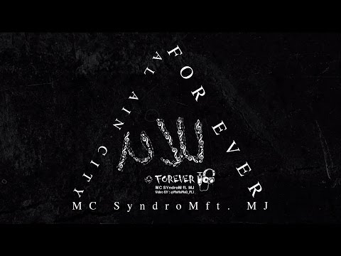 MC SyndRoM Ft. M.J - Forever   سايندروم & إم جي - للأبد (Official lyric video)