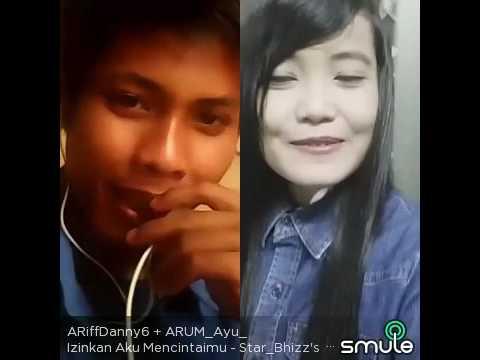Smule Izinkan aku mencintaimu Arum Ayu feat Arif danny