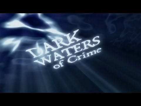 Dark Waters Of Crime - Official Teaser