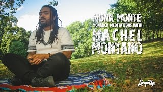 Monk Monte: Monarch Meditations with Machel Montano | LargeUp TV