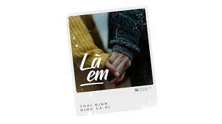Là Em - Thái Đinh ft. Minh Cà Ri 「Lyrics Video」 #Chang