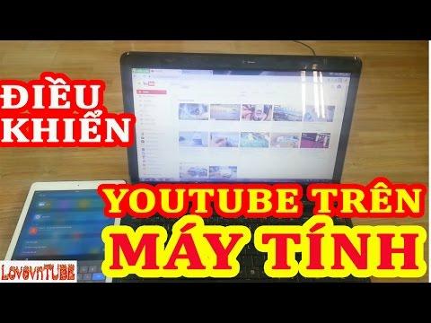Cách Điều Khiển Youtube Trên Laptop,Máy Tính Bàn,Android TV Box Bằng Ipad,Điện Thoại