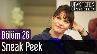 Ufak Tefek Cinayetler 26. Bölüm - Sneak Peek