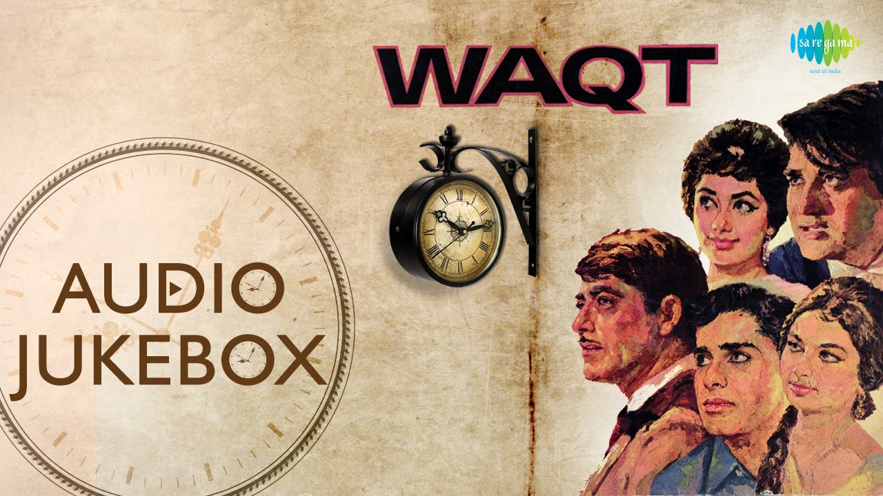waqt movie songs old hindi songs audio jukebox youtube