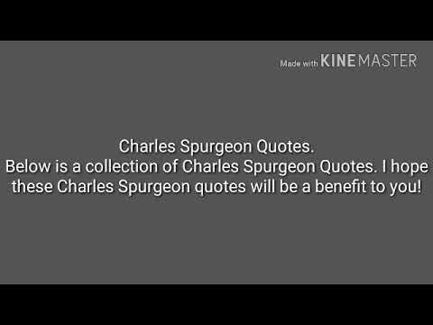 Charles Spurgreon Quotes. I hope these Charles Spurgeon quotes will be a benefit to you.