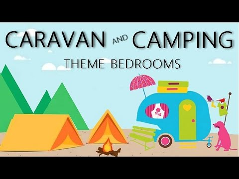 Caravan And Camping Theme Bedrooms