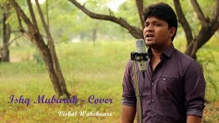 Download Hindi Video Songs - Ishq mubarak - Tum bin 2 | Arijit Singh | Ankit Tiwari - Cover - Vishal Wakchaure