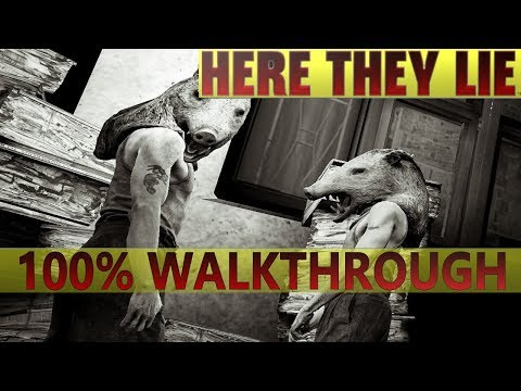 Here They Lie 100% Full Walkthrough   Trophy Guide   All Collectibles