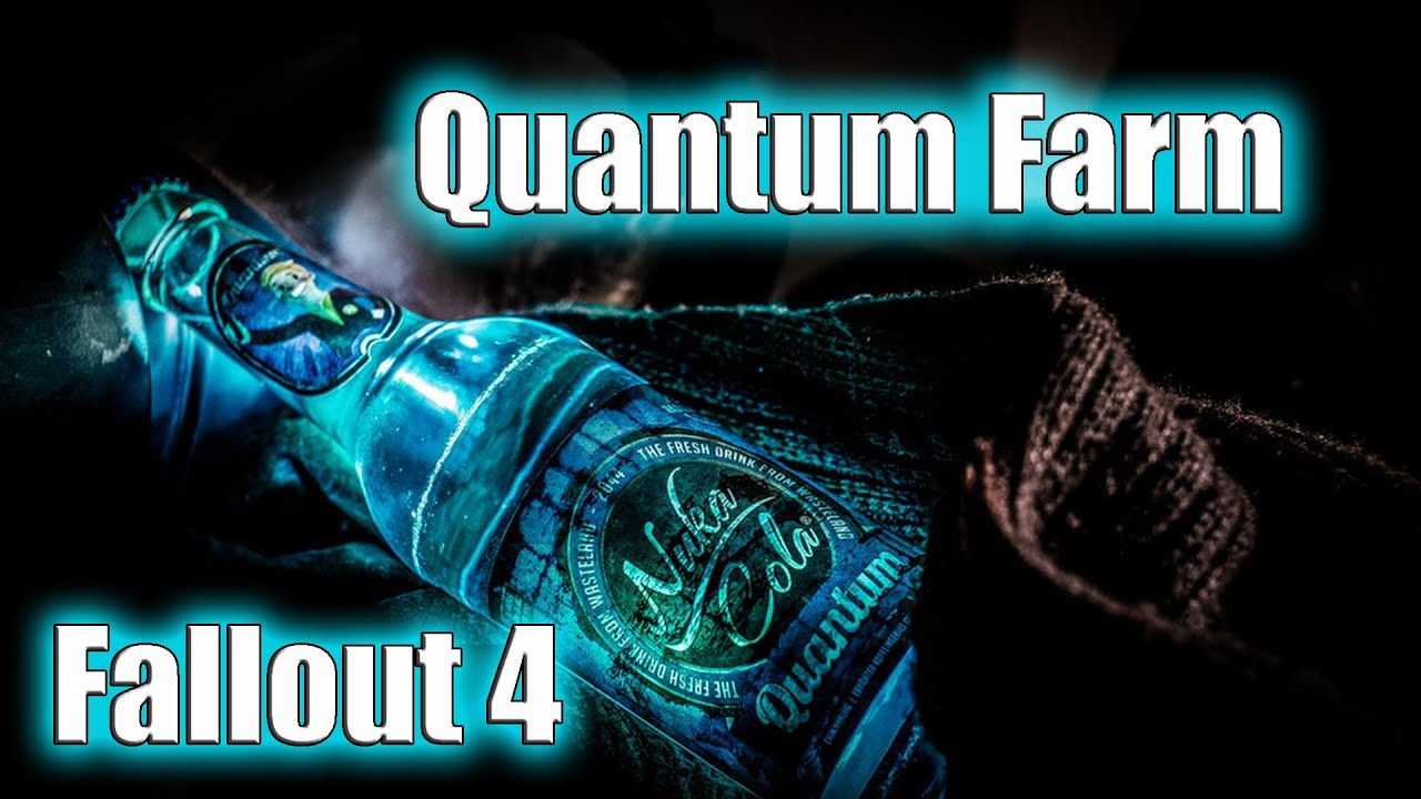 Fallout 4 How To Farm Nuka Cola Quantum Farming Spot Youtube