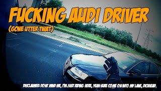 F***ing Audi Driver - (Gone Utter Tw@)