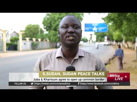 Juba & Khartoum agree to open up common border