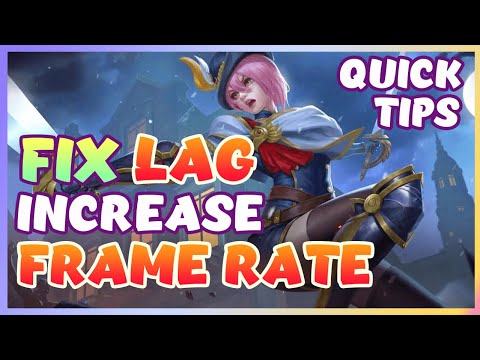 How To Fix Lag And Fps Drop In Mobile Legends