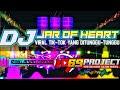 DJ JAR OF HEART VIRAL TIK-TOK by DJ RISKY IRFAN NANDA 69 PROJECT ft 3D CHANEL