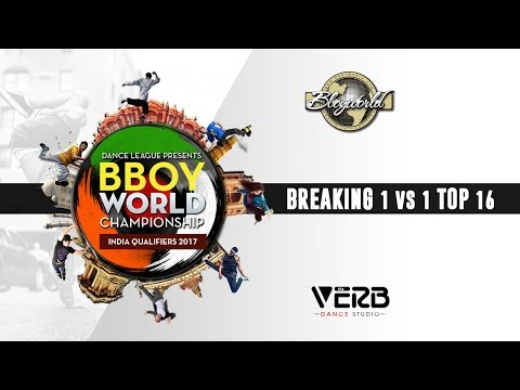Breaking 1 vs 1  Top 16 | Bboy World India 2017 | TheVerb Official
