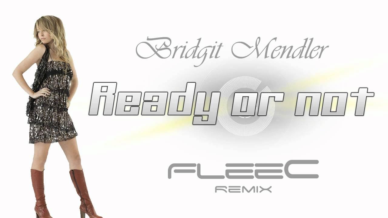Ready or Not (Bridgit Mendler song)