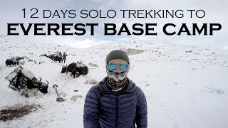 [VLOG] 12 Days Solo Trekking to Everest Base Camp