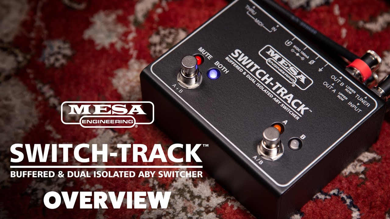 Mesa Boogie SWITCH-TRACK Buffered & Dual Isolated ABY