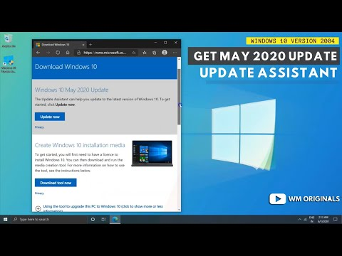 Get Windows 10 May 2020 Update (Version 2004) Update Assistant Install Tutorial
